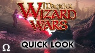 Ohm Plays... Magicka: Wizard Wars - Quick Look - PC / Steam Early Access