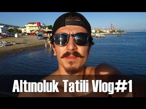 Altınoluk Tatili Vlog#1