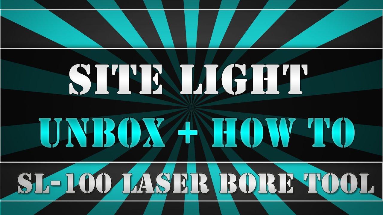 Site Light Laser Bore Sighter SL 100 / 338 Lapua Magnum Boresight   YouTube Gallery