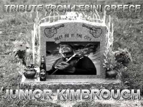 Junior Kimbrough Tribute Mix - Dimitris Lesini Greece