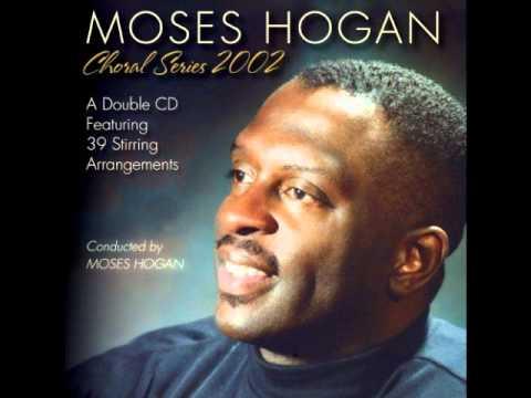 Moses Hogan My God Is So High