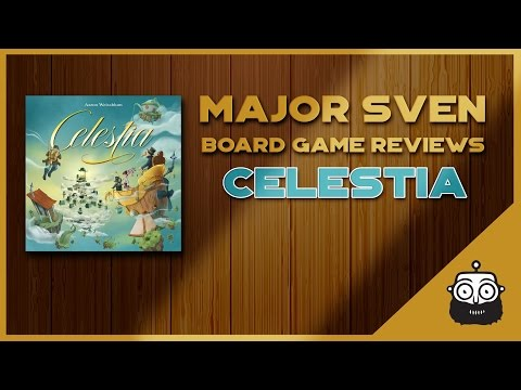 Major Sven Reviews Celestia (Board Game)