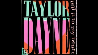 Taylor Dayne - Tell It To My Heart (Club Version Dub Revisited )