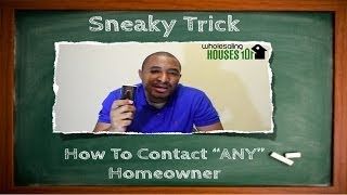 Wholesaling Houses 101: How To Contact Just About Anyone
