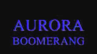 AURORA~BOOMERANG.flv