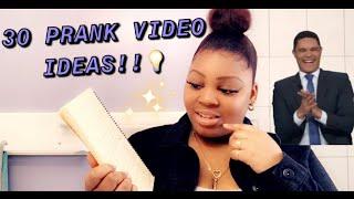 30 PRANK VIDEO IDEAS 💡! 😊    CALLING ALL THE PRANKSTERS    2020