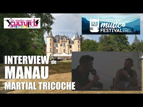 2018 07 27   RDV Cultur'L    avec MANAU, Martial TRICOCHE au Montivert Music Festival