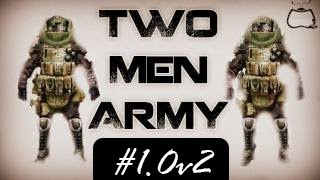 Two Men Army #1.0 - O retorno!