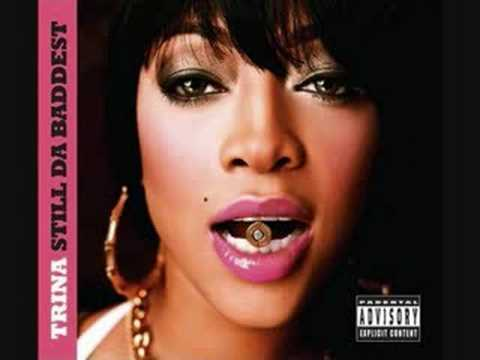 Trina ft. Qwote - Don't Go - Still Da Baddest
