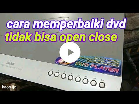 Cara Memperbaiki Dvd Player Tidak Bisa Open Close Youtube
