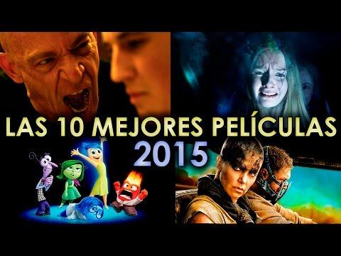 LAS 10 MEJORES PELICULAS 2015 | ENTRANDO AL CINE