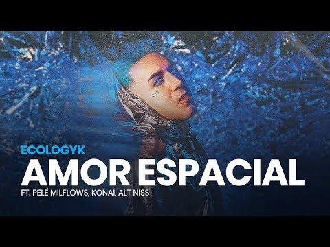09.-ecologyk---amor-espacial-(ft.-pelé-milflows,-konai,-alt-niss)-[loop-video]