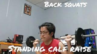 Back Squats & Legs Standing Calf Raise