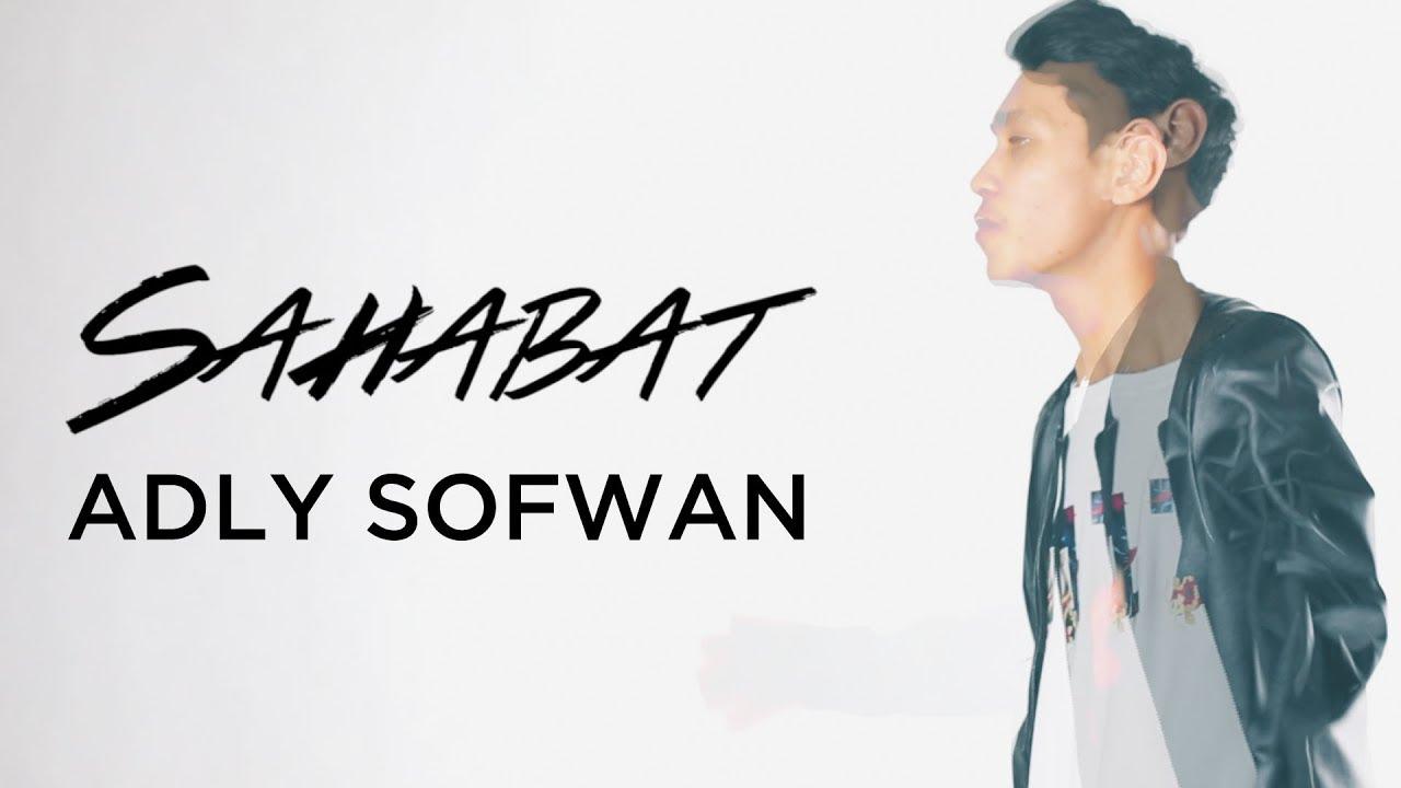 Adly Sofwan - Sahabat (Official Lyric Video)