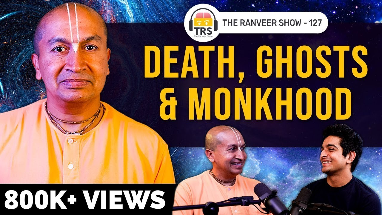 Life-Changing Conversation With The Legendary Monk - Gauranga Das   The Ranveer Show 127