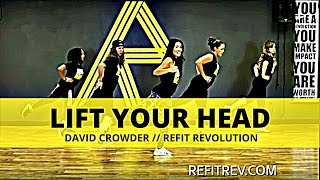 lift your head crowder toning choreography refit® revolution