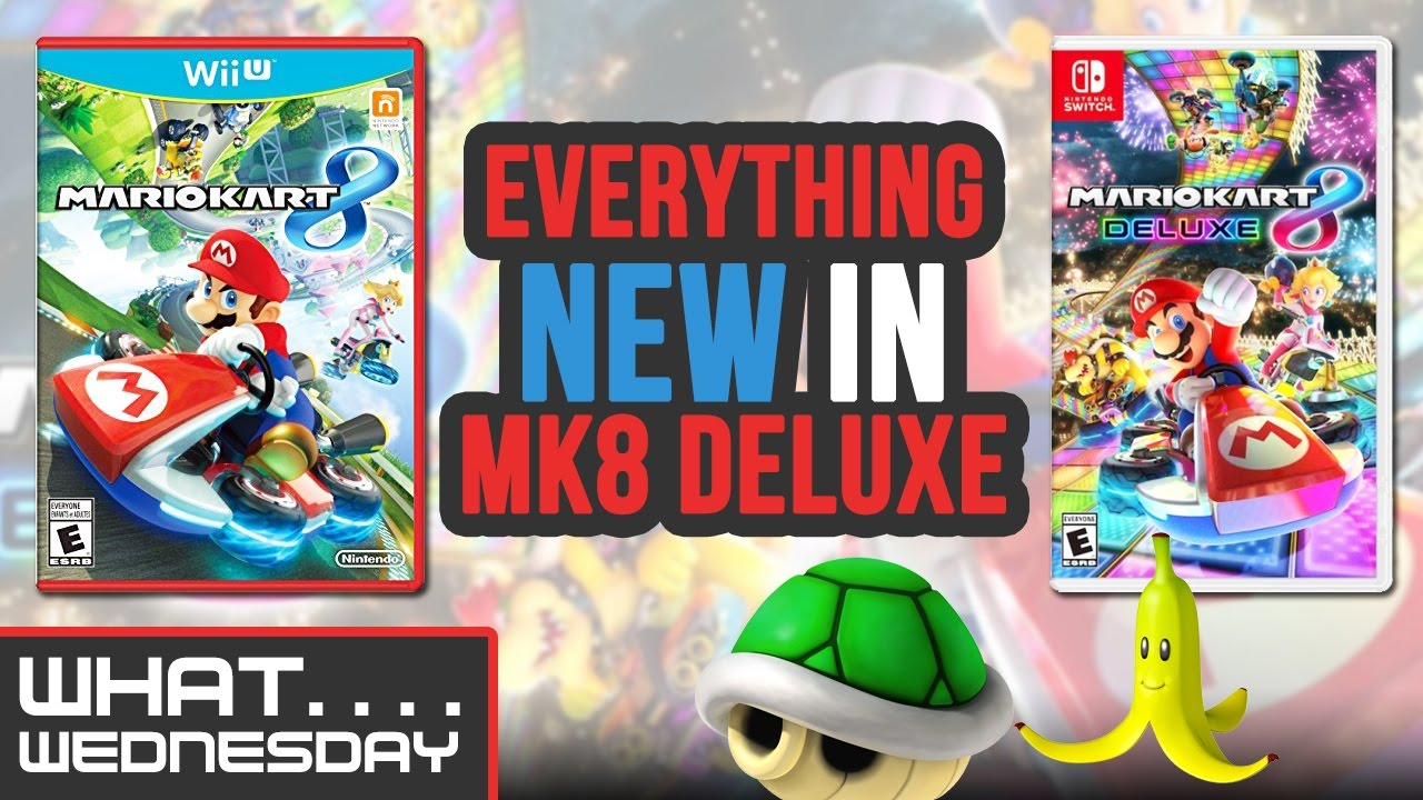 What S New In Mario Kart 8 Deluxe Two Button Crew