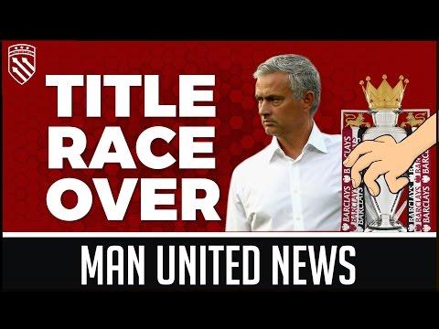 Mourinho's Title Dream Over? MAN UTD NEWS