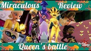 MIRACULOUS | REVIEW : Queen's battle