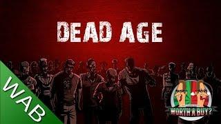 Dead Age - Worthabuy?