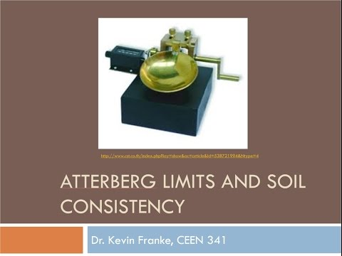 CEEN 341 - Lecture 4 -  Atterberg Limits and Soil Consistency