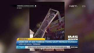 Download Video Lion Air JT  633 Tabrak Tiang Saat Menuju Run Away- IMS MP3 3GP MP4
