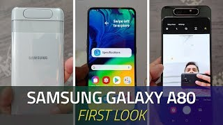 Samsung Galaxy A80 First Look | Sliding Rotating Camera, Specs, Features, and More