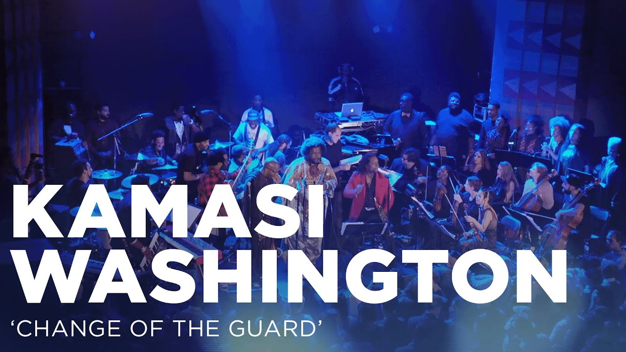 "Kamasi Washington | ""Change of the Guard"" 