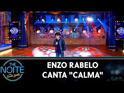 """Enzo Rabelo canta """"Calma""""  The Noite 240719"""