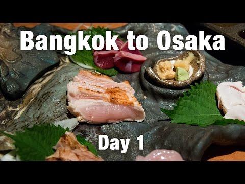 Bangkok to Osaka, Japan (& the Surprise Chicken Sashimi)