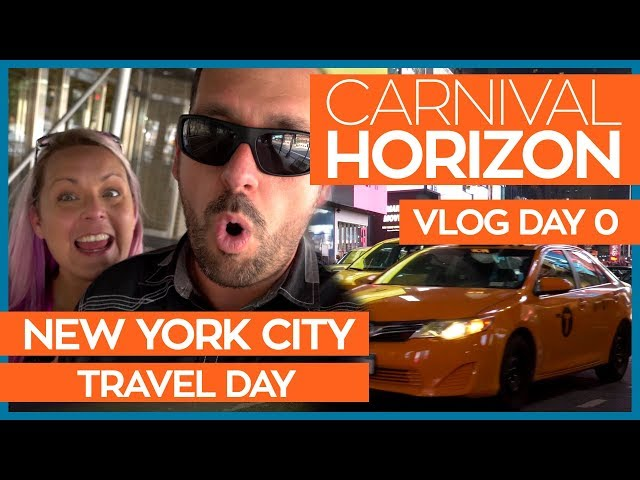 Flying to New York for Our First Carnival Cruise | Carnival Horizon Cruise Vlog Day 00