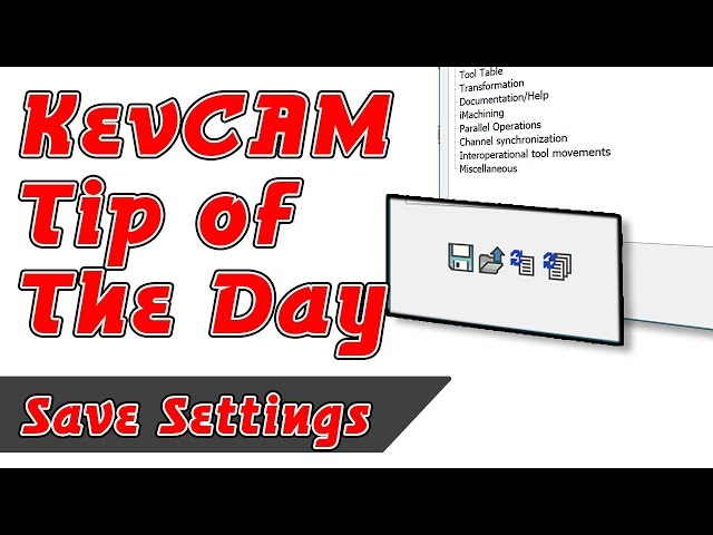 Tip of the Day - Saving out Settings