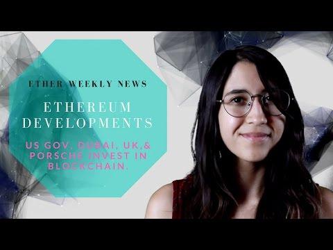 ETH WEEKLY 4/25/17 -  Ethereum Developments: WORLD GOVERNMENTS & COMPANIES EXPLORING BLOCKCHAIN.