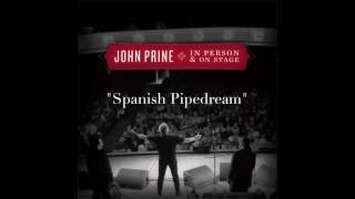 John Prine - Spanish Pipedream (Blow Up Your TV) (Live)