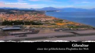 Gibraltar, einer der gefährlichsten Flughäfen der Welt