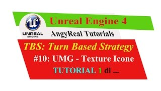 unreal engine 4 turn based strategy tutorial ita 10 umg texture icone 1