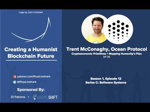 #25 Trent McConaghy, Ocean Protocol: Cryptoeconomic Primitives + Humanity's Future Plan