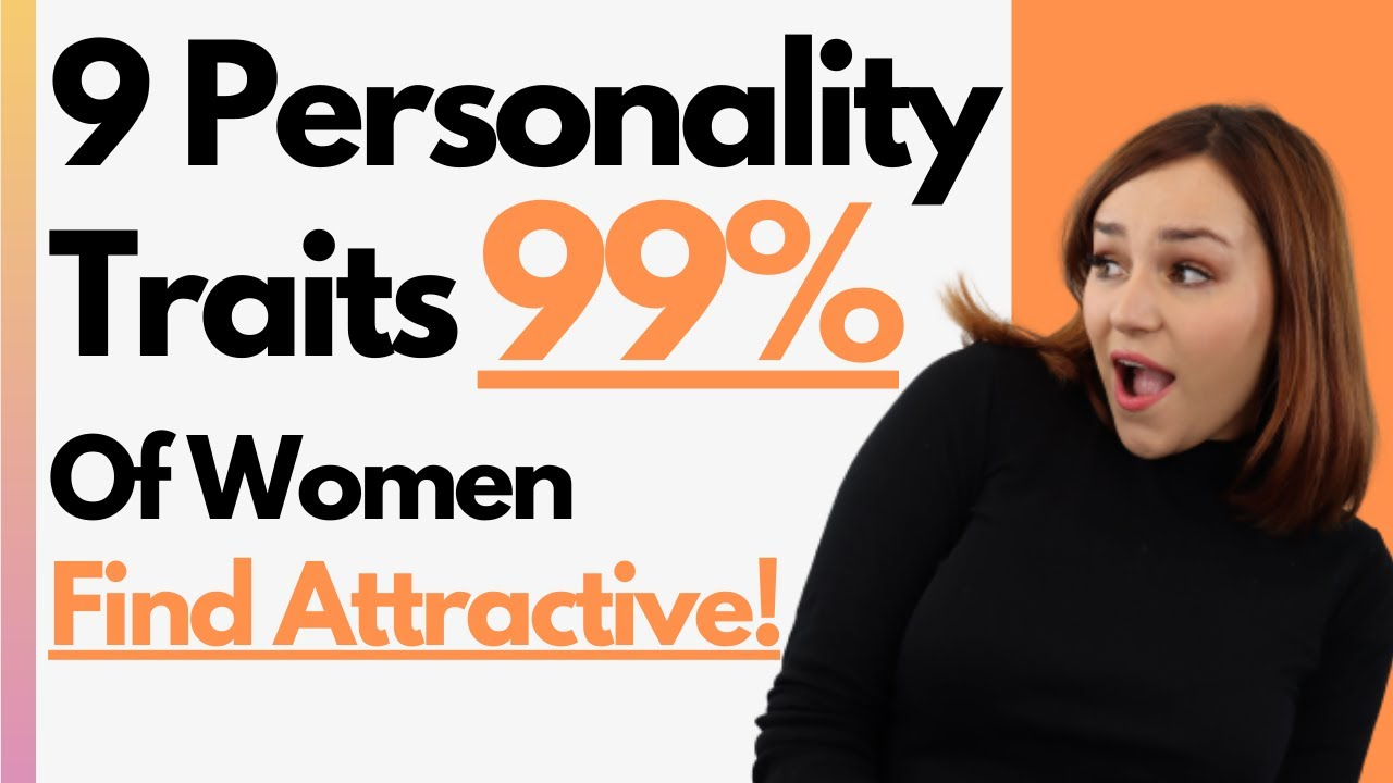 Download 9 Personality Traits That Attract 99% Of Women! (What Women REALLY Want In A Man)