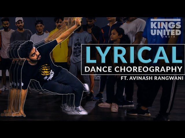 The Kings | Avinash Rangwani | Kings United | Lyrical Dance Choreography