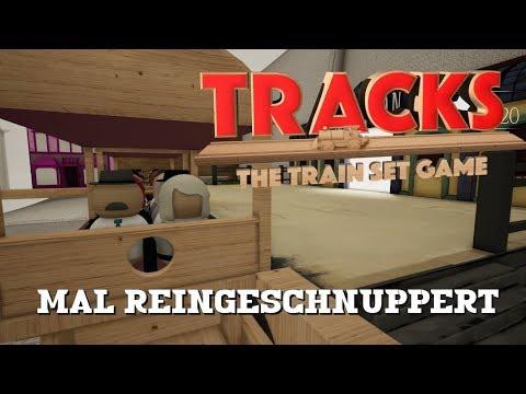 TRACKS – THE TRAIN SET GAME: Mal reingeschnuppert [Let's Play][Gameplay][German][Deutsch]