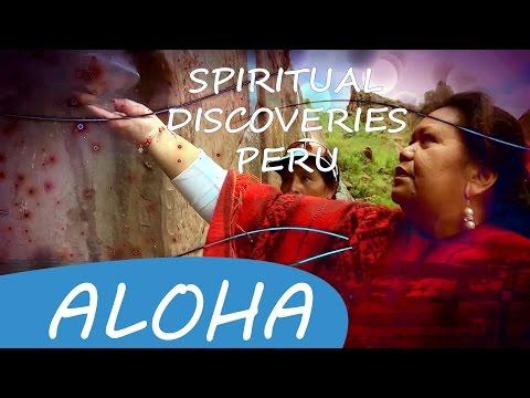 Spiritual Healer Omata Tutini in Peru • Spiritual Discoveries