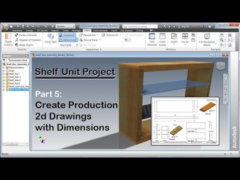 Inventor Shelf Unit Project - Part5 - 2d Production Drawings