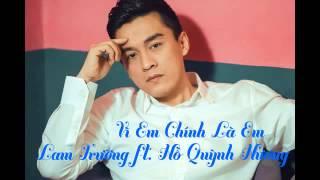 [Audio] 5. Vì Em Chính Là Em   Lam Trường ft Hồ Quỳnh Hương