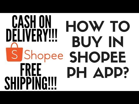 Shopee 101 Part #1: How To Buy In Shopee PH App? (Tagalog)
