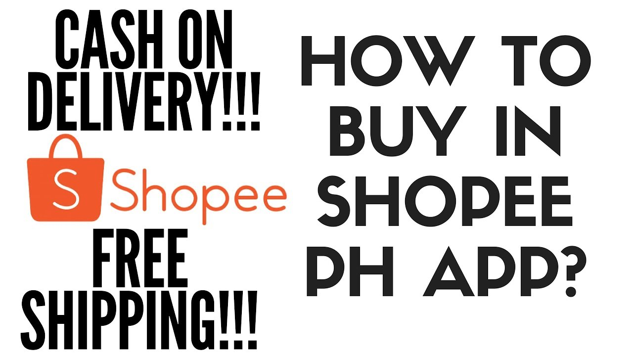 Shopee 101 Part 1 How To Buy In Shopee Ph App Tagalog Youtube