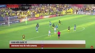 Tin Thể Thao 24h Hôm Nay (19h - 29/7): Dortmund Thua Tối Thiểu Espanyol