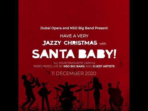 Santa Baby! at Dubai Opera