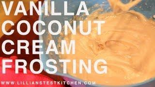 Vanilla Coconut Cream Frosting (paleo, Gaps, Dairy-free, Soy-free, Refined Sugar-free)
