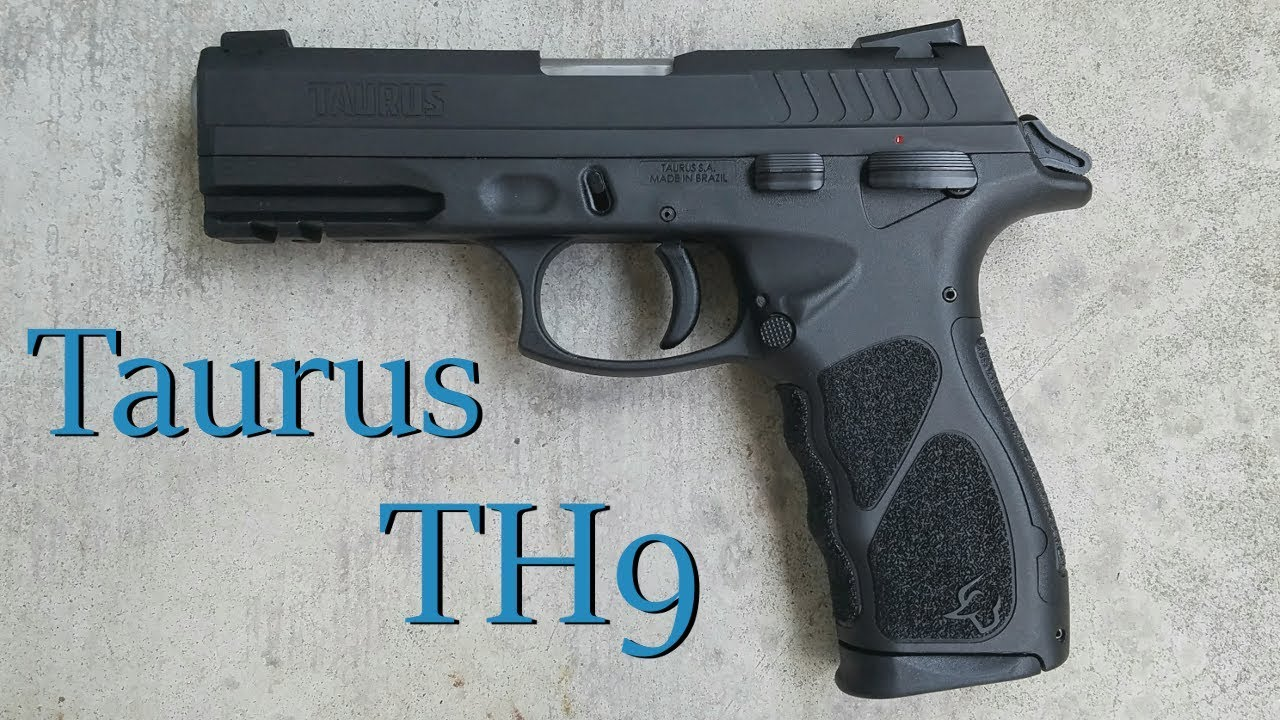 Taurus TH9 - Review