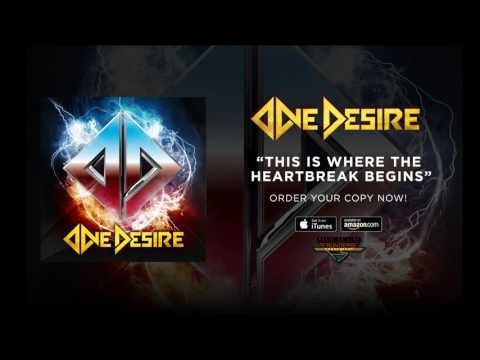 """One Desire """"This Is Where The Heartbreak Begins"""" (Official Audio)"""